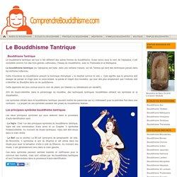 Bouddhisme Tantrique - Principes du Bouddhisme Tantrique