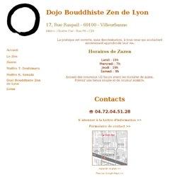Dojo Bouddhiste Zen de Lyon - Villeurbanne - adresse du dojo zen