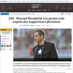 OM : Mourad Boudjellal a la grosse cote auprès des supporteurs phocéens