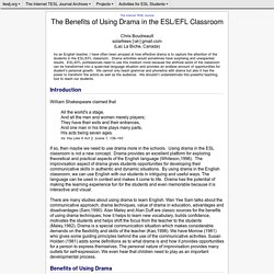 Boudreault - The Benefits of Using Drama in the ESL/EFL Classroom