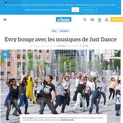 Evry bouge avec les musiques de Just Dance - le Parisien
