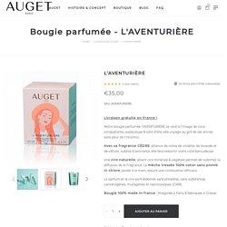 Bougie parfumée l'AVENTURIÈRE - Cèdre - AUGET - Made in France