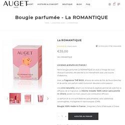 Bougie parfumée La ROMANTIQUE - Thé Bois - AUGET - Made in France