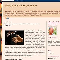 bouhmouch à cor et écrit: LE MODELE EKB DU COMPORTEMENT D'ACHAT ET SES LIMITES