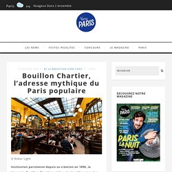 Bouillon Chartier, l'adresse mythique du Paris populaire