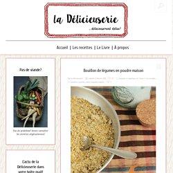 Bouillon de légumes en poudre maison — La délicieuserie