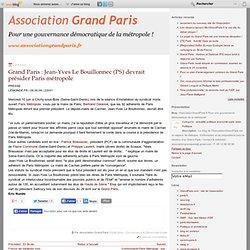 Grand Paris : Jean-Yves Le Bouillonnec (PS) devrait présider Par