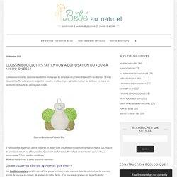 Coussin bouillottes : attention à l'utilisation du four à micro-ondes ! - Blog au Naturel