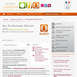 Bac Pro Boulanger Pâtissier 2015 - Métiers de l'Alimentation