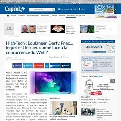 High-Tech : Boulanger, Darty, Fnac... lequel est le mieux armé face à la concurrence du Web