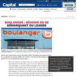 Boulanger : réussir en se démarquant du leader
