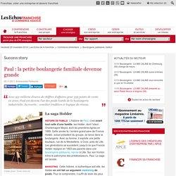 Paul : la petite boulangerie familiale devenue leader de la boulangerie industrielle en conciliant tradition et logique de réseau