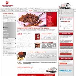 Grossiste boulangerie patisserie laboratoire : Chocolat - Transgourmet.fr
