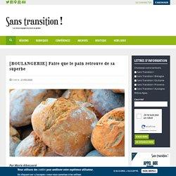 [BOULANGERIE] Faire que le pain retrouve de sa superbe 21 mai 2020