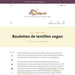 Boulettes de lentilles vegan