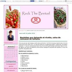 Boulettes aux épinards et ricotta, salsa de concassé de tomates - Rock The Bretzel