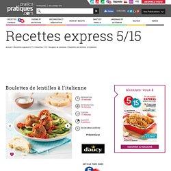 Boulettes de lentilles à l'italienne - Soupers de semaine - Recettes 5-15 - Recettes express 5/15