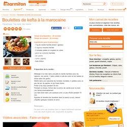 Boulettes de kefta à la marocaine : Recette de Boulettes de kefta à la marocaine