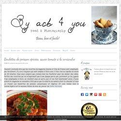 Boulettes de poisson épicées, sauce tomate à la coriandre. La recette par By acb 4 you