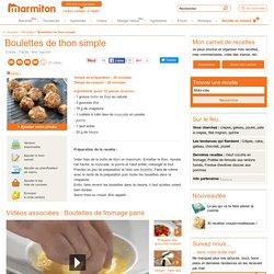 Boulettes de thon simple : Recette de Boulettes de thon simple