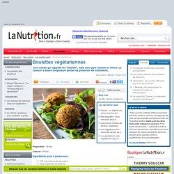 Les recettes santé - Boulettes végétariennes