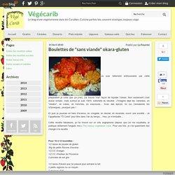 "Boulettes de ""sans viande"" okara-gluten"