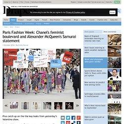 Paris Fashion Week: Chanel's feminist boulevard and Alexander McQueen's Samurai statement
