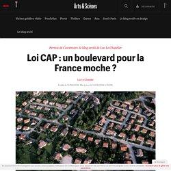Loi CAP : un boulevard pour la France moche ? - Permis de construire, le blog archi de Luc Le Chatelier