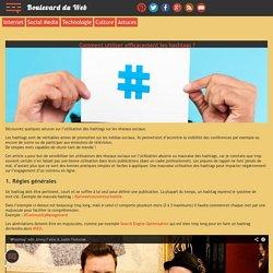 Boulevard du Web » Comment utiliser efficacement les hashtags ?