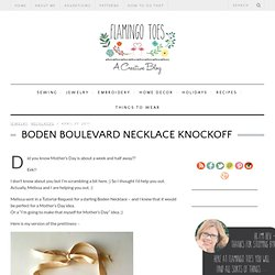 Boden Boulevard Necklace Knockoff & Flamingo Toes