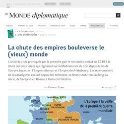 La chute des empires bouleverse le (vieux) monde, par Georges Corm (Le Monde diplomatique, 2010)