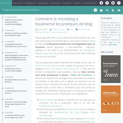 Comment le microblog a bouleversé les pratiques de blog - FredCavazza.net