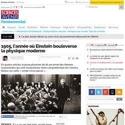 1905, l'année où Einstein bouleverse la physique moderne