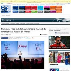 Comment Free Mobile bouleverse le marché de la téléphonie mobile en France