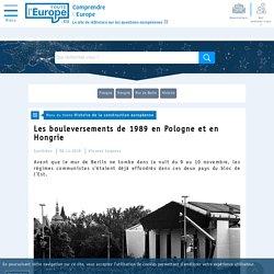 Les bouleversements de 1989 en Pologne et en Hongrie