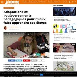 Adaptations et bouleversements pédagogiques pour mieux faire apprendre ses élèves – Ludovia Magazine
