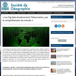 «Les big data bouleversent l'observation, pas la compréhension du monde»