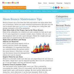 Maintenance Tips for Moon Bounce House