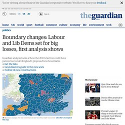 Boundary changes: Labour and Lib Dems set for losses