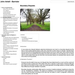 Boundary Disputes - John Antell - Barrister
