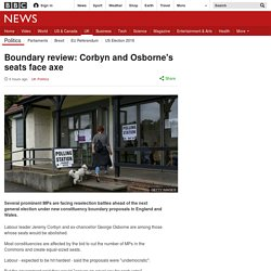 Boundary review: Corbyn and Osborne's seats face axe