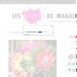 DIY: Bouquet de Fleurs Original Spécial Fête des Mères