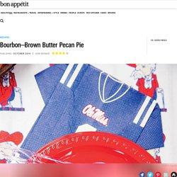 Bourbon–Brown Butter Pecan Pie Recipe - Bon Appétit Recipe
