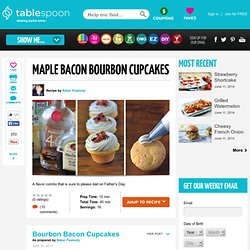 Maple Bacon Bourbon Cupcakes recipe