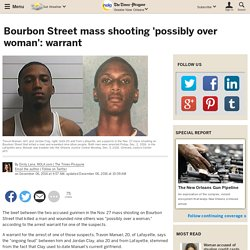 Bourbon Street mass shooting 'possibly over woman': warrant