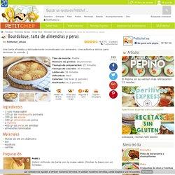 Bourdaloue, tarta de almendras y peras, Receta Petitchef