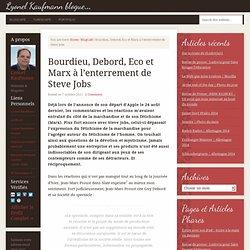 Bourdieu, Debord, Eco et Marx à l'enterrement de Steve Jobs