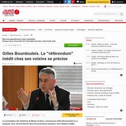 """Gilles Bourdouleix. Le """"référendum"""" inédit chez ses voisins se précise"""