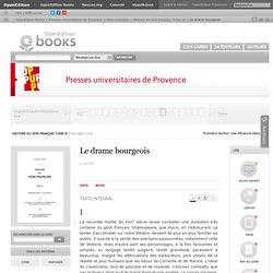 Histoire du vers français. Tome IX - Le drame bourgeois - Presses universitaires de Provence
