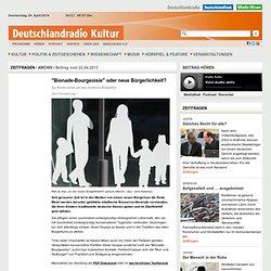 """""""Bionade-Bourgeoisie"""" oder neue Bürgerlichkeit? - Zur Kontroverse um das moderne Bürgertum"""
